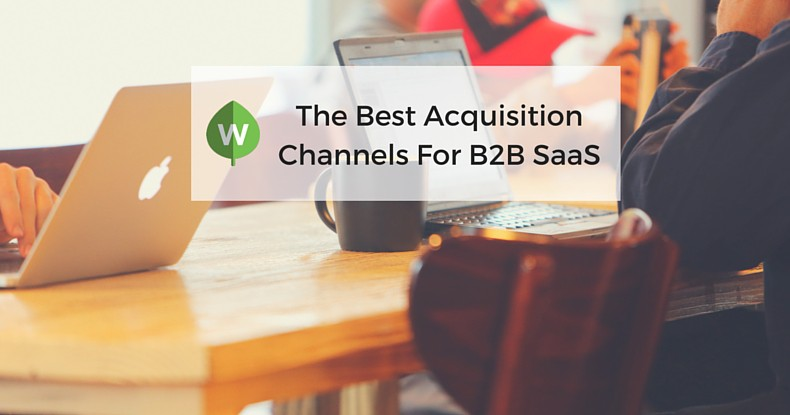 The Best Paid Acquisition Channels For B2B SaaS