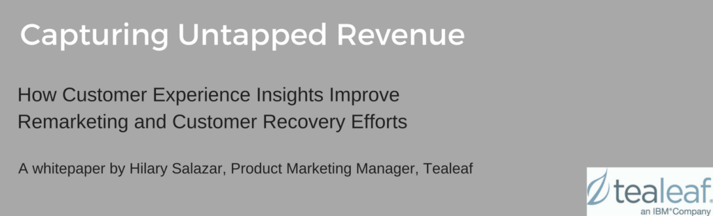 Capturing Untapped Revenue With Remarketing By Tealeaf