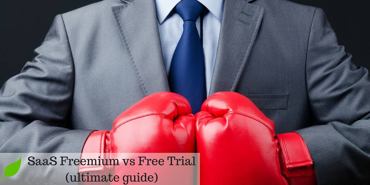 SaaS: Freemium or Free Trial? (Complete Guide)