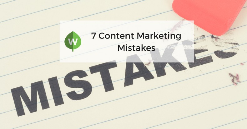 7 Common Content Marketing Mistakes and How to Avoid Them